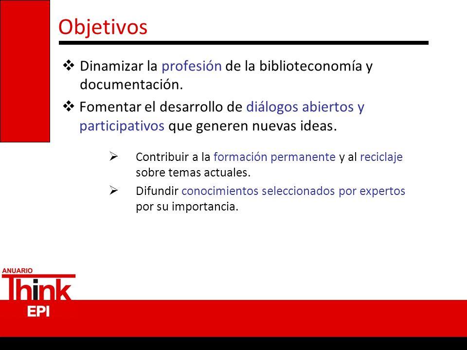 Objetivos Dinamizar la profesión de la biblioteconomía y documentación.