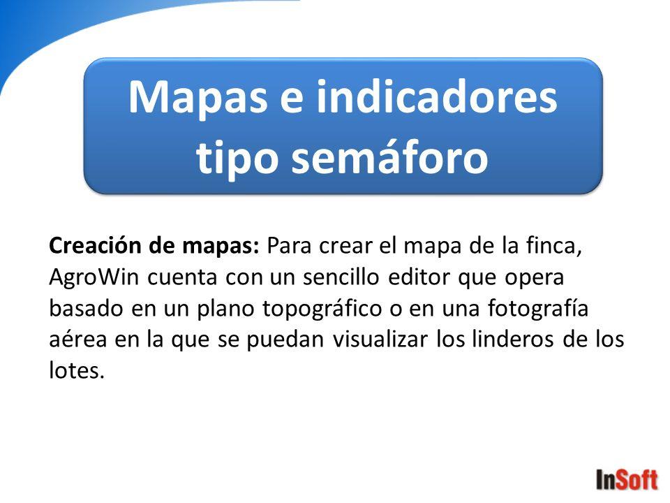 Mapas e indicadores tipo semáforo