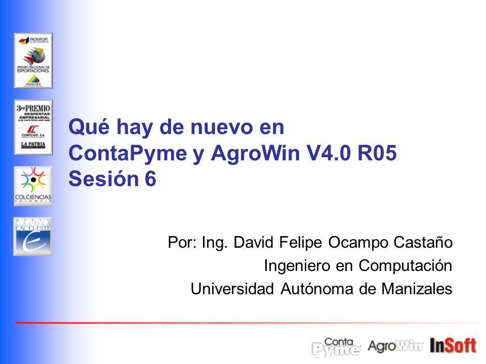 Qué hay de nuevo en ContaPyme y AgroWin V4.0 R05 Sesión 6