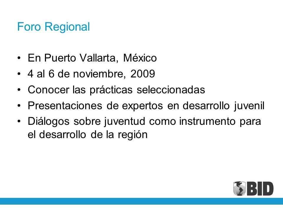 Foro Regional En Puerto Vallarta, México 4 al 6 de noviembre, 2009