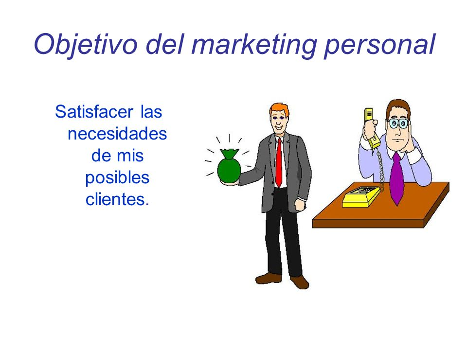Objetivo del marketing personal