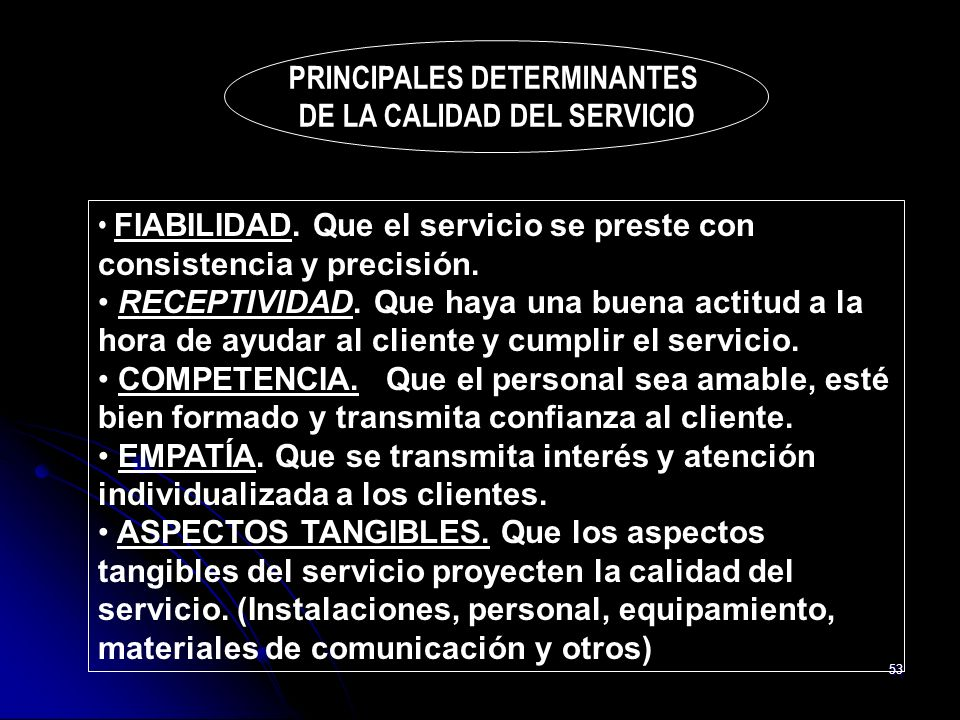 PRINCIPALES DETERMINANTES DE LA CALIDAD DEL SERVICIO