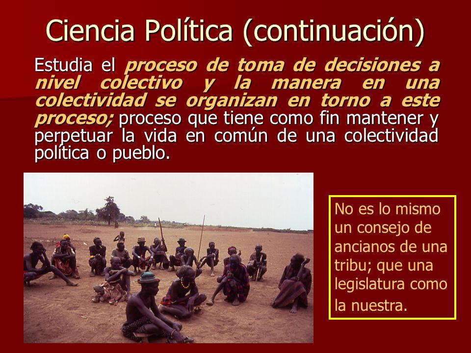 Ciencia Política (continuación)