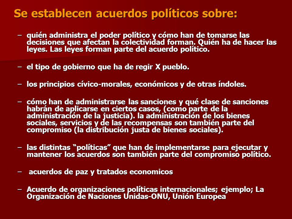 Se establecen acuerdos políticos sobre: