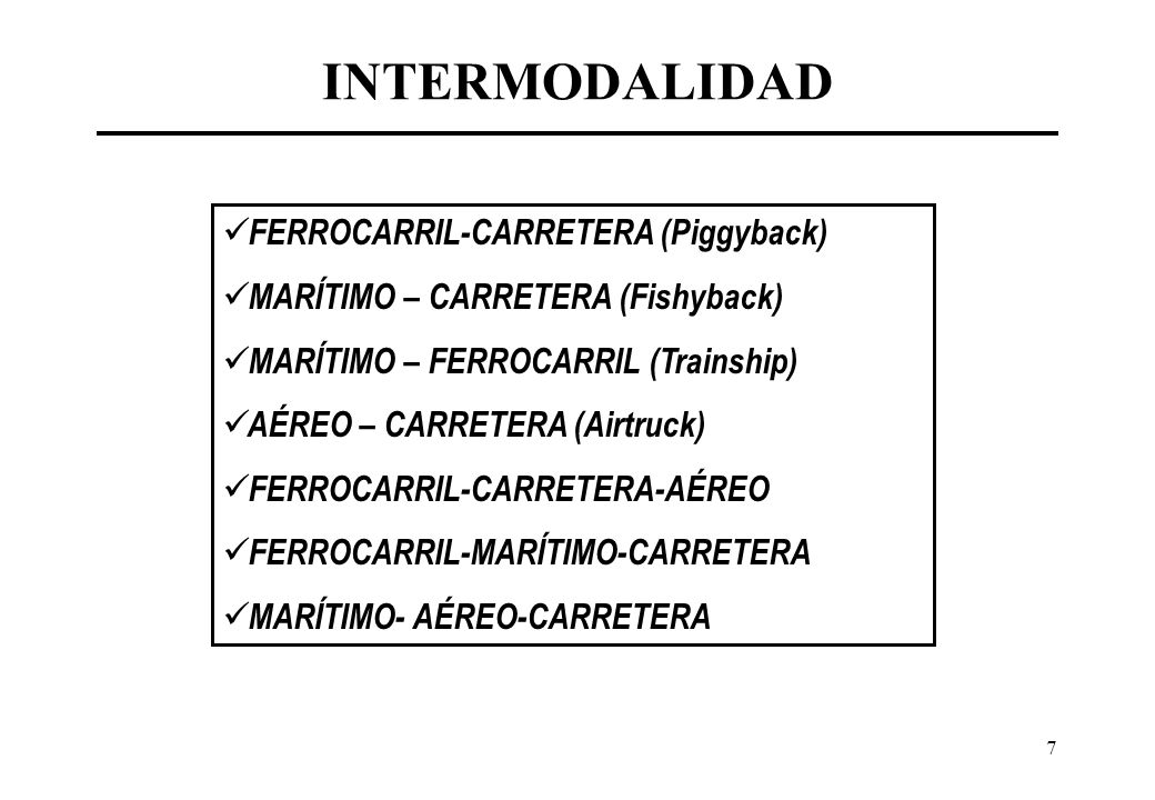 INTERMODALIDAD FERROCARRIL-CARRETERA (Piggyback)