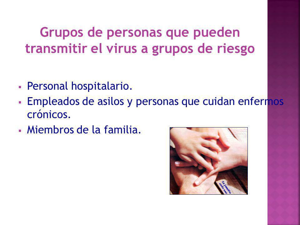Grupos de personas que pueden transmitir el virus a grupos de riesgo