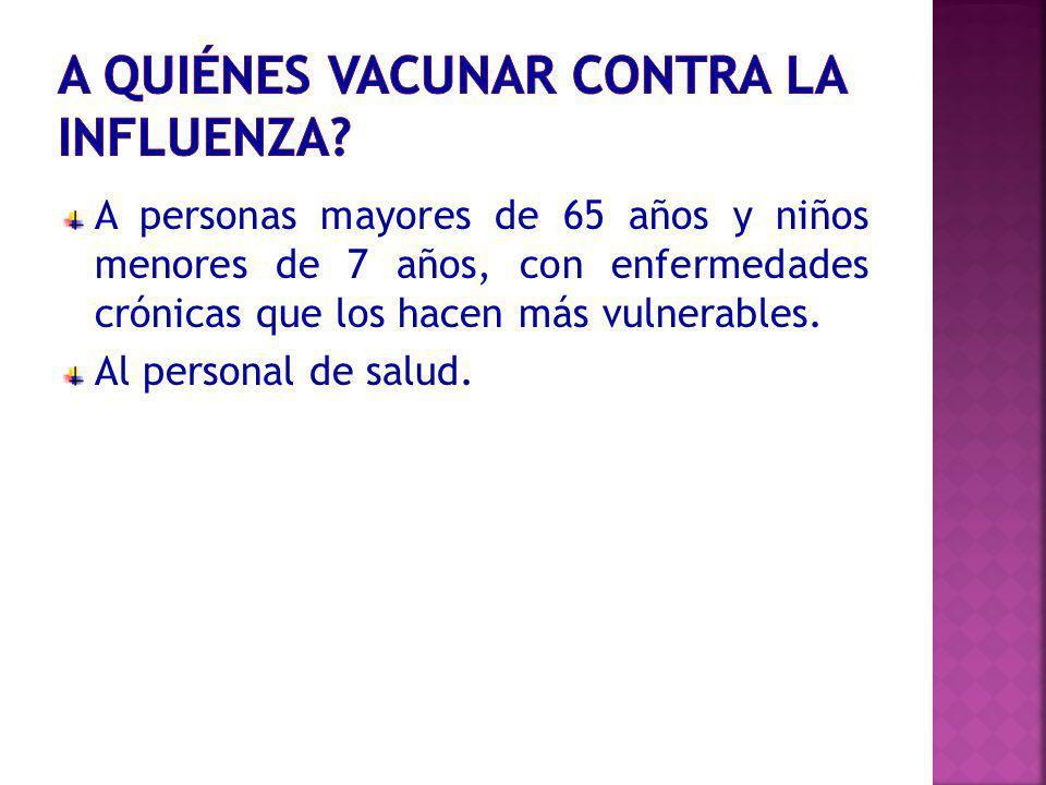 A quiénes vacunar contra la Influenza