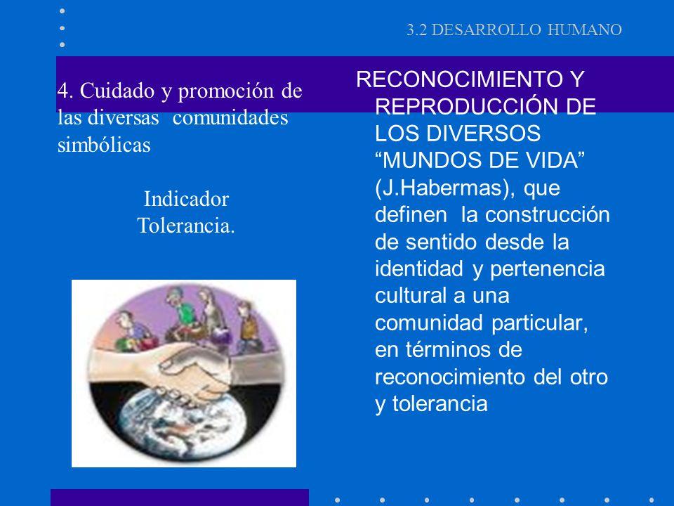 4. Cuidado y promoción de las diversas comunidades simbólicas