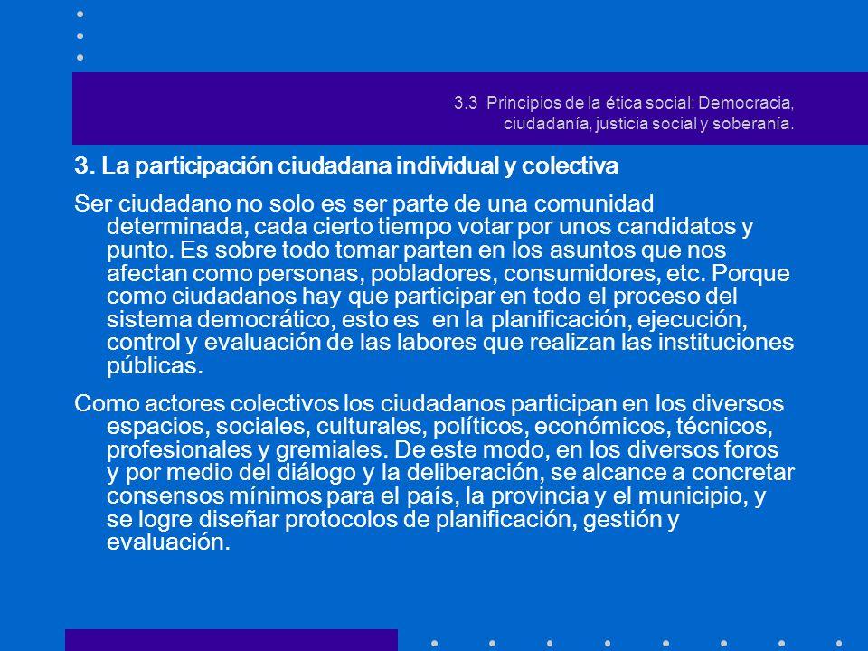 3. La participación ciudadana individual y colectiva