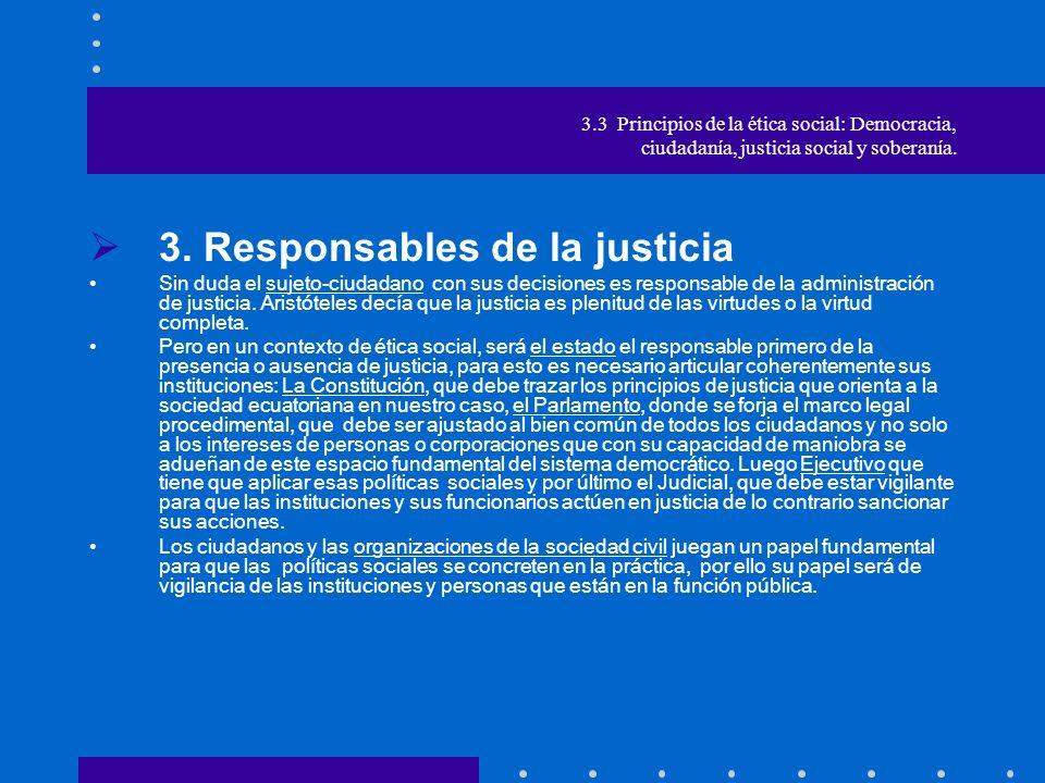 3. Responsables de la justicia
