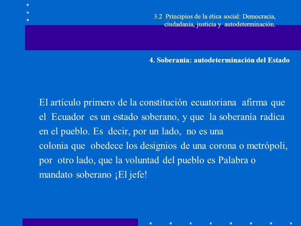 El artículo primero de la constitución ecuatoriana afirma que
