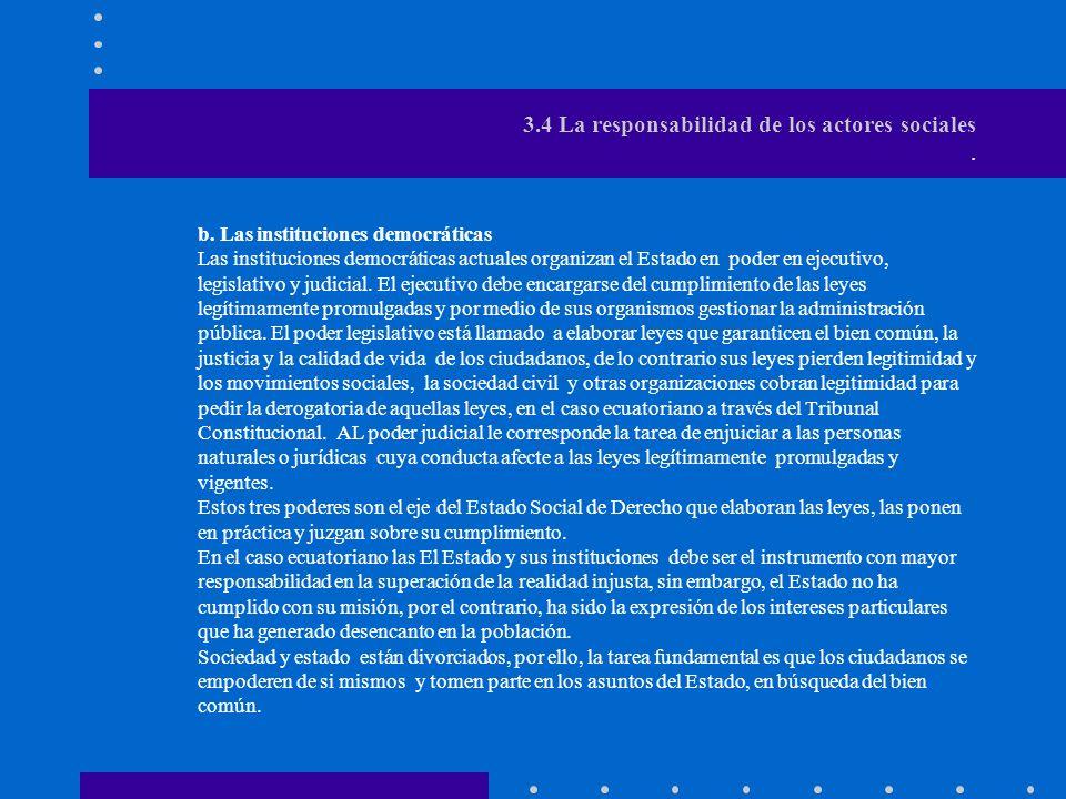 3.4 La responsabilidad de los actores sociales .