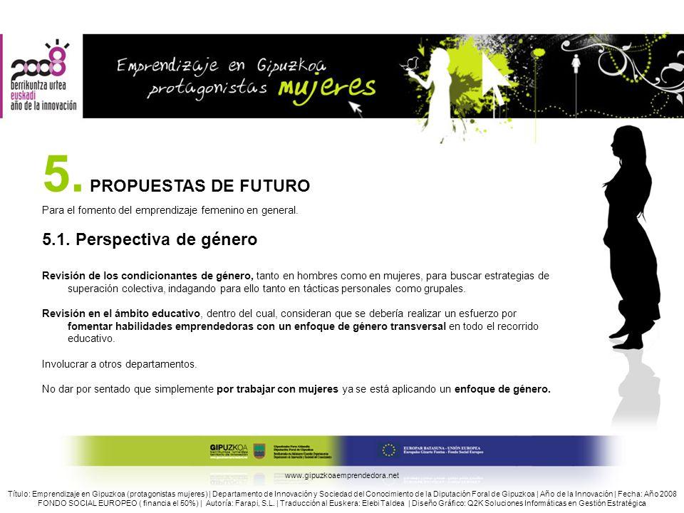 5. PROPUESTAS DE FUTURO 5.1. Perspectiva de género