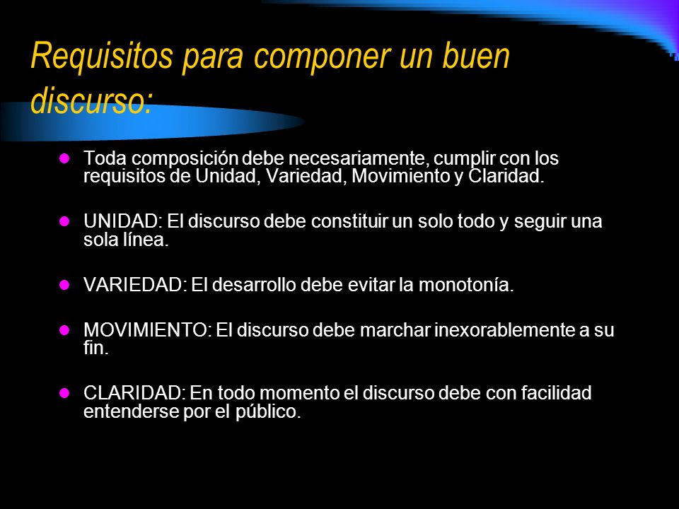 Requisitos para componer un buen discurso: