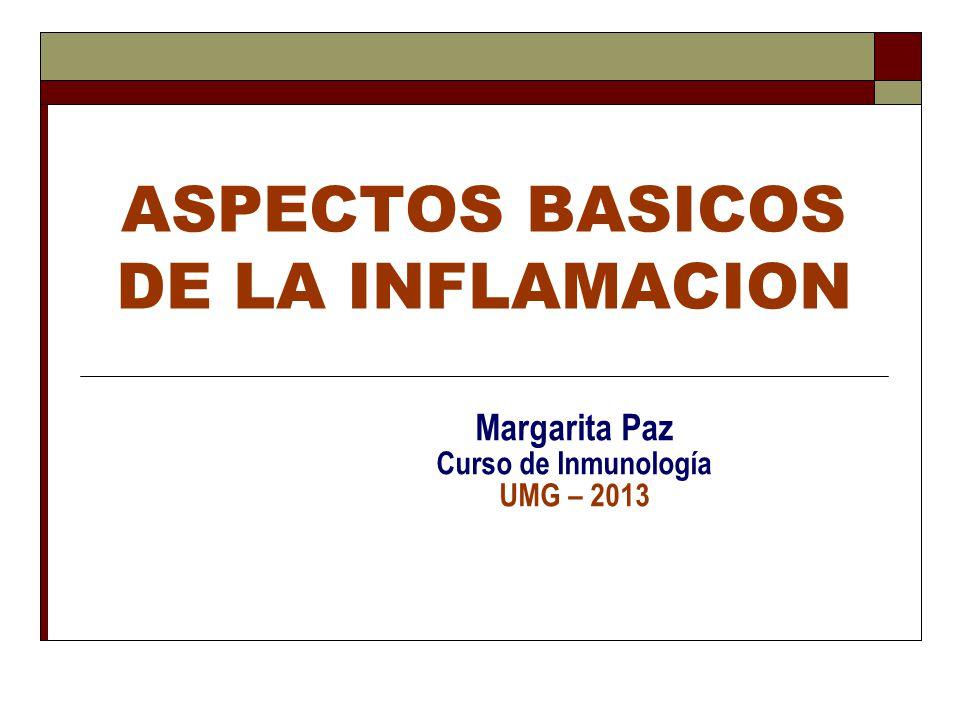 ASPECTOS BASICOS DE LA INFLAMACION