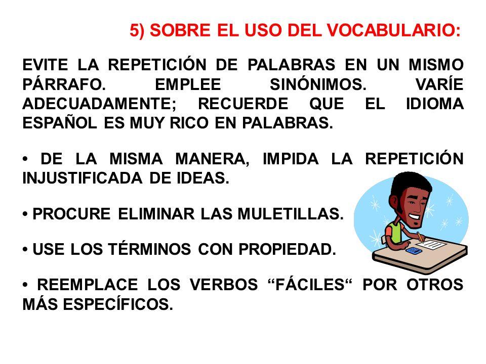 5) SOBRE EL USO DEL VOCABULARIO: