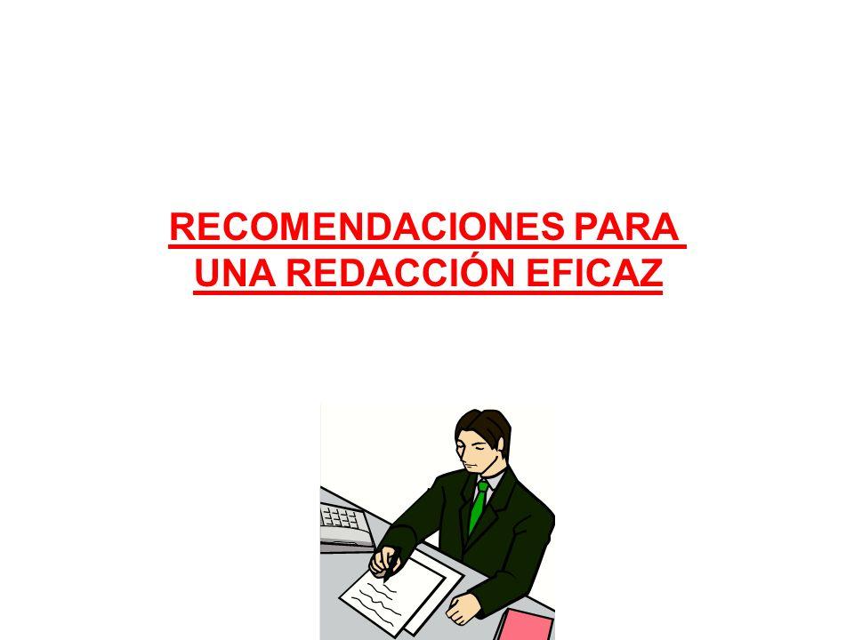 RECOMENDACIONES PARA UNA REDACCIÓN EFICAZ