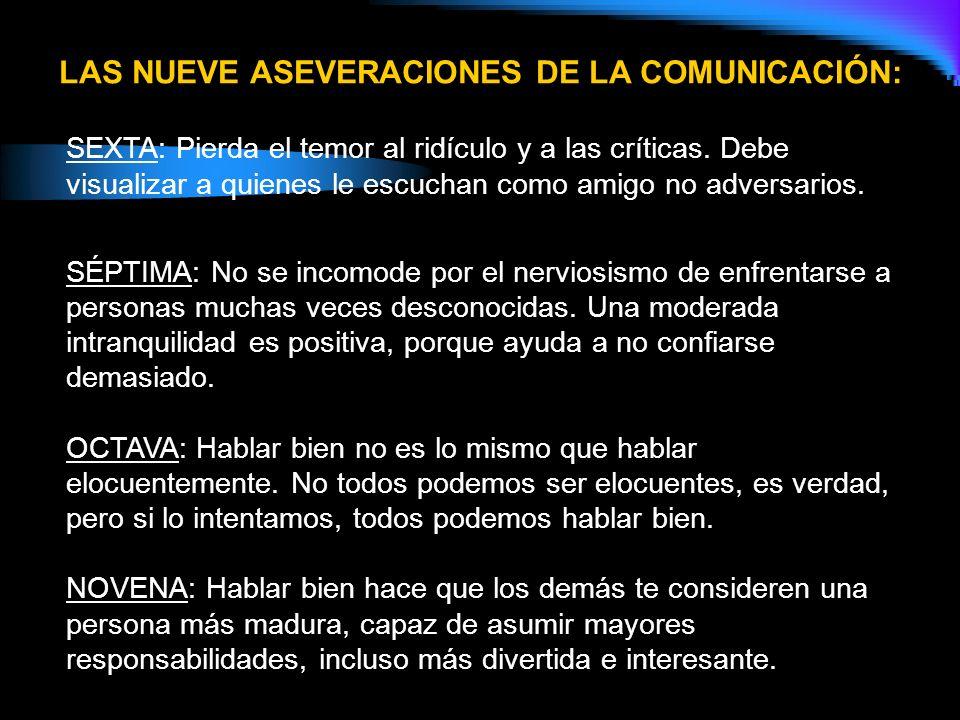 LAS NUEVE ASEVERACIONES DE LA COMUNICACIÓN: