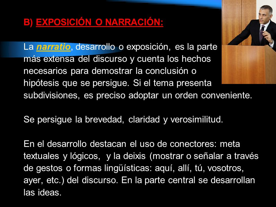 B) EXPOSICIÓN O NARRACIÓN:
