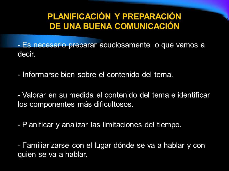 PLANIFICACIÓN Y PREPARACIÓN DE UNA BUENA COMUNICACIÓN