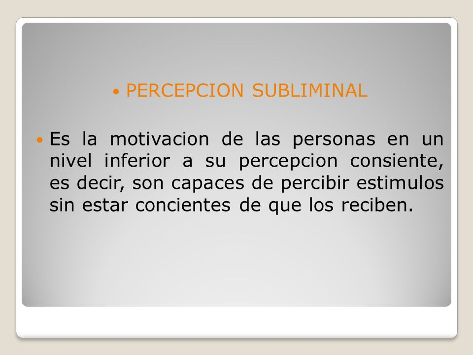 PERCEPCION SUBLIMINAL