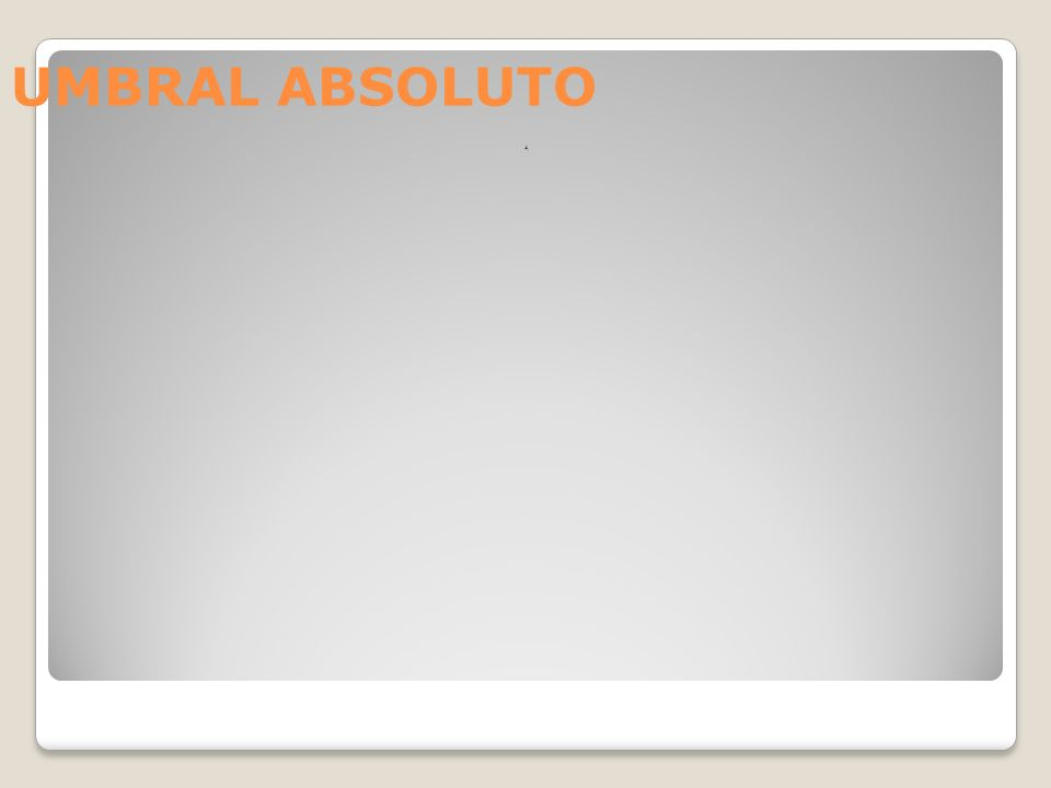 UMBRAL ABSOLUTO A