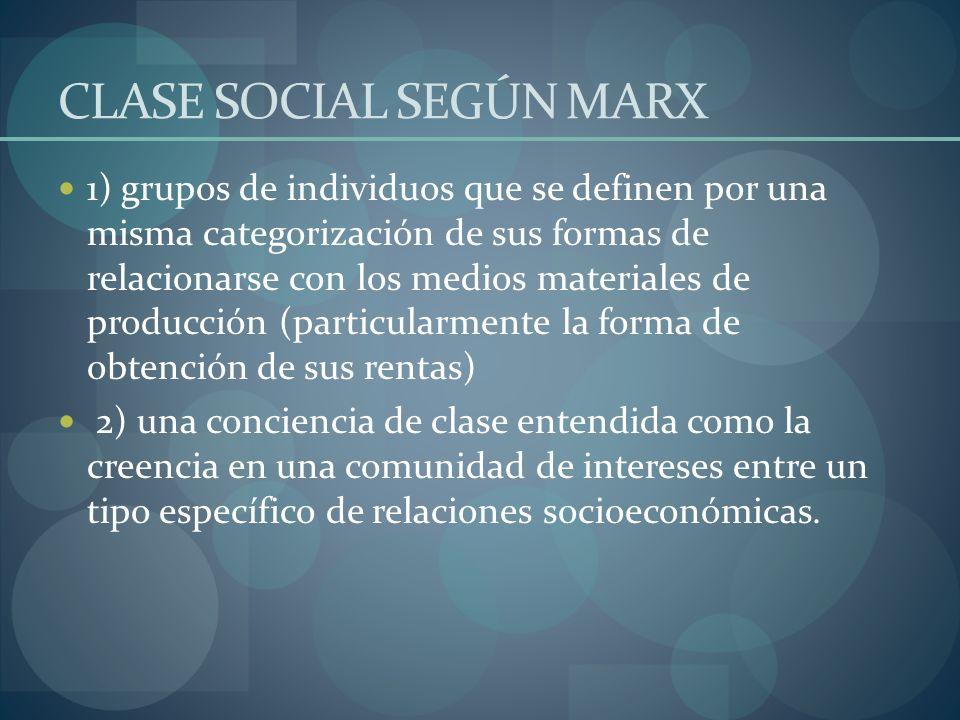 CLASE SOCIAL SEGÚN MARX