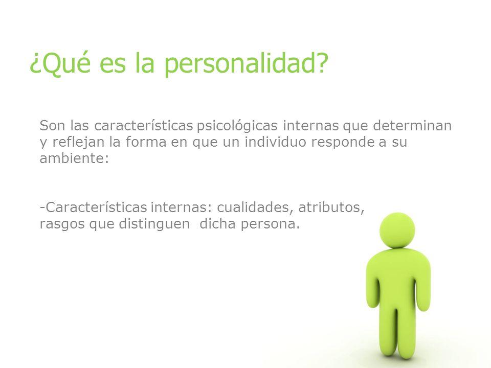 ¿Qué es la personalidad