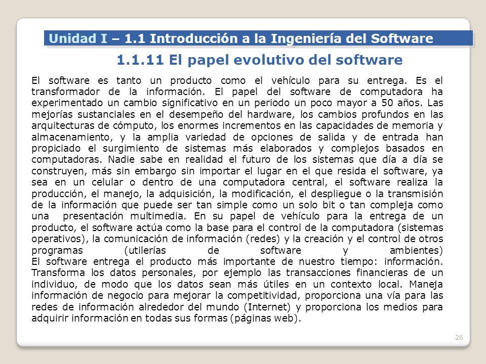 1.1.11 El papel evolutivo del software