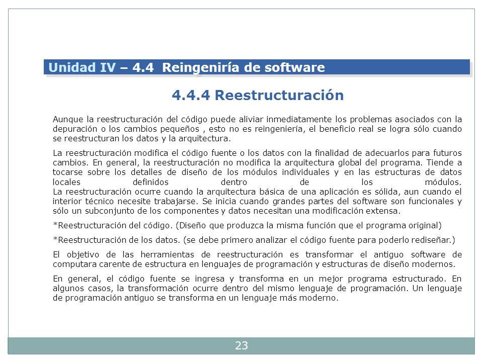 4.4.4 Reestructuración Unidad IV – 4.4 Reingeniría de software