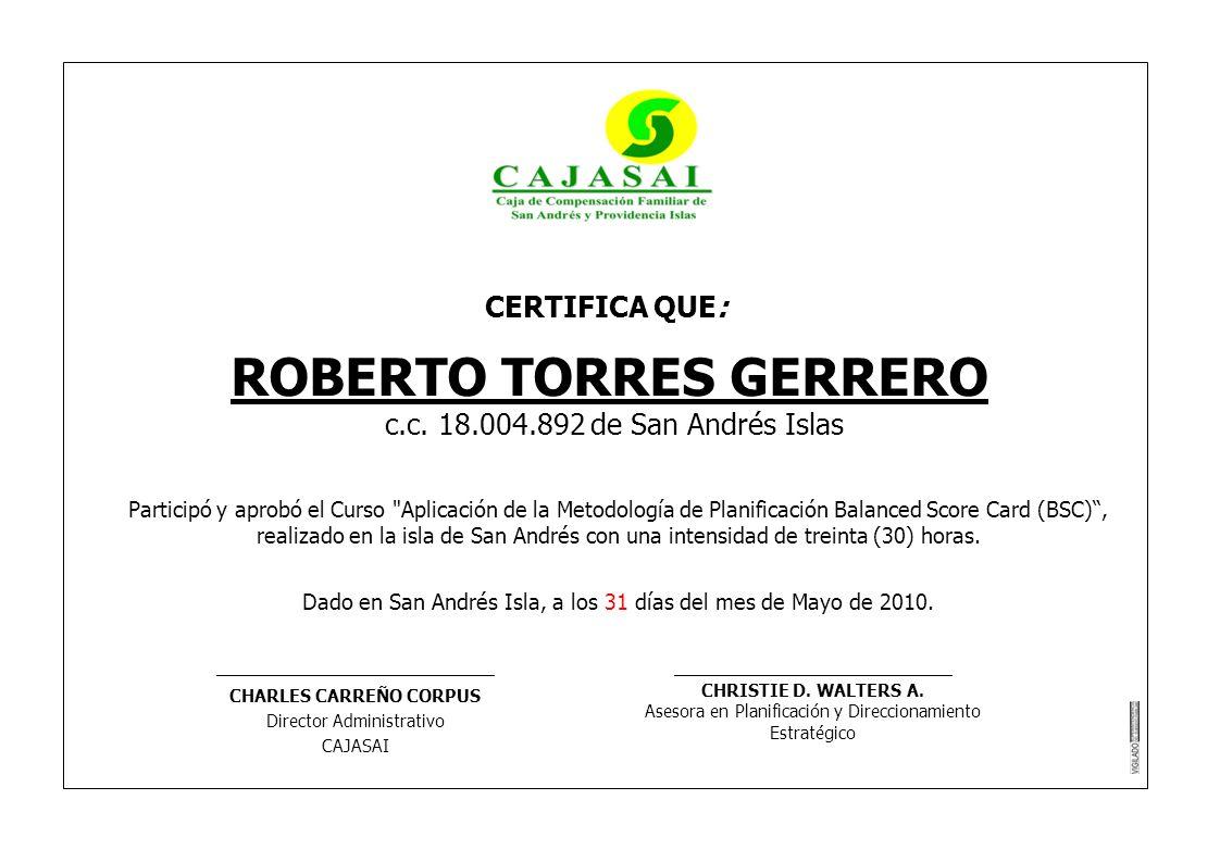 ROBERTO TORRES GERRERO CHARLES CARREÑO CORPUS