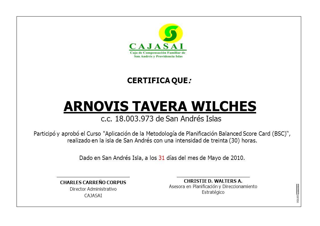 ARNOVIS TAVERA WILCHES CHARLES CARREÑO CORPUS