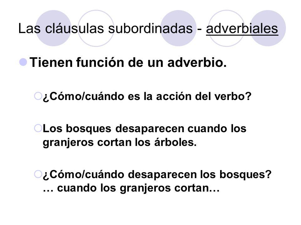 Las cláusulas subordinadas - adverbiales