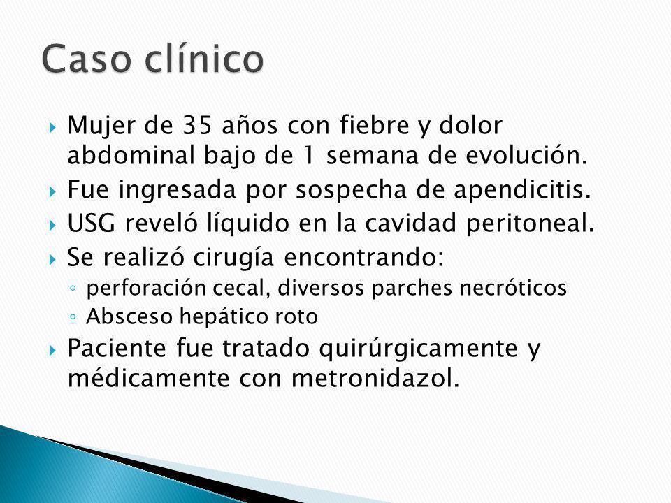 Caso clínico Mujer de 35 años con fiebre y dolor abdominal bajo de 1 semana de evolución. Fue ingresada por sospecha de apendicitis.