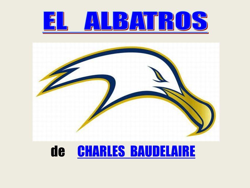 EL ALBATROS de CHARLES BAUDELAIRE