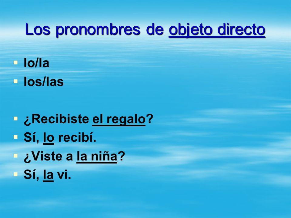 Los pronombres de objeto directo