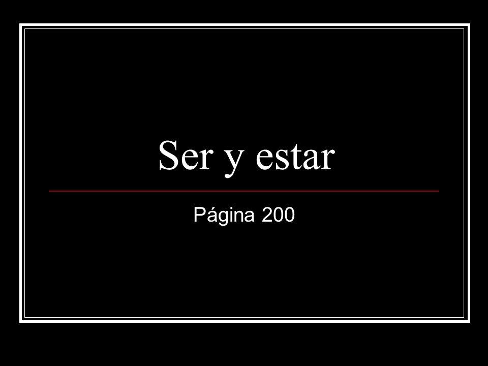 Ser y estar Página 200