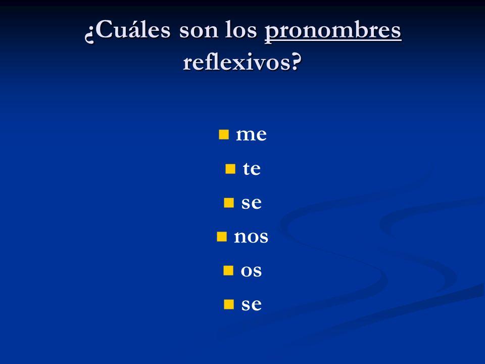 ¿Cuáles son los pronombres reflexivos