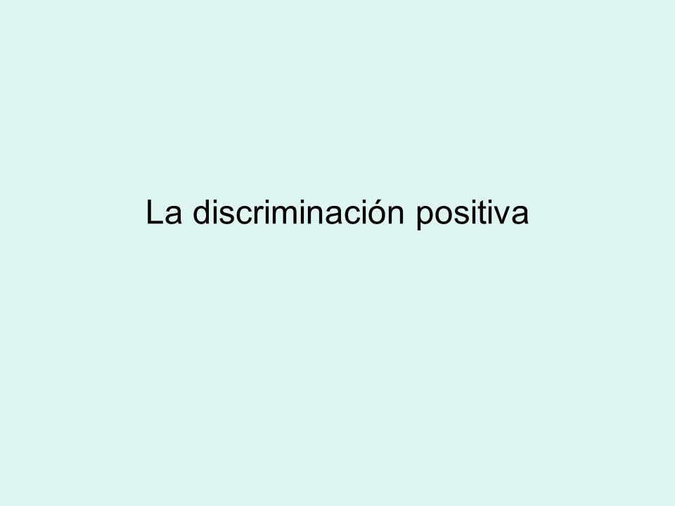 La discriminación positiva