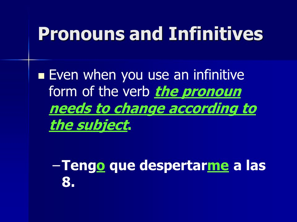 Pronouns and Infinitives