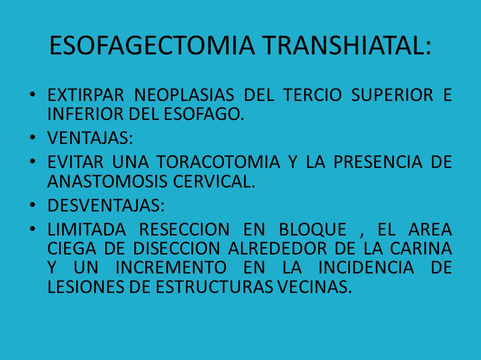 ESOFAGECTOMIA TRANSHIATAL: