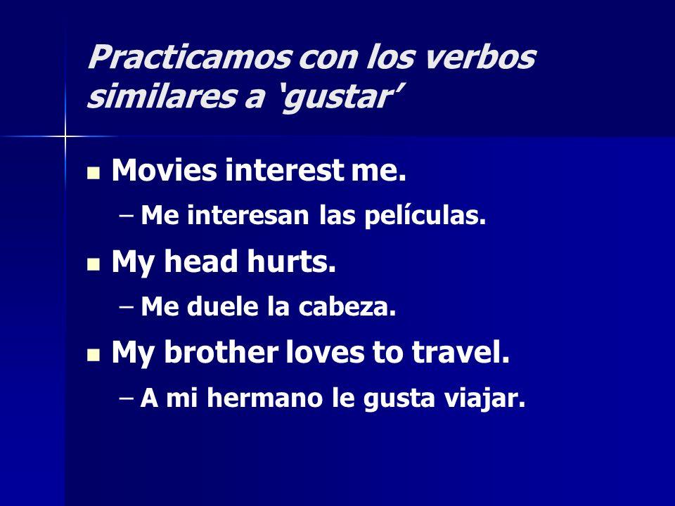 Practicamos con los verbos similares a 'gustar'