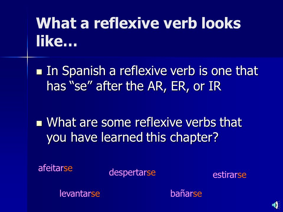 What a reflexive verb looks like…