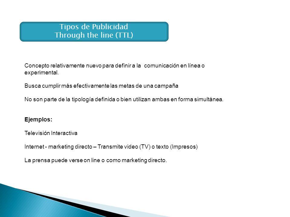 Tipos de Publicidad Through the line (TTL)