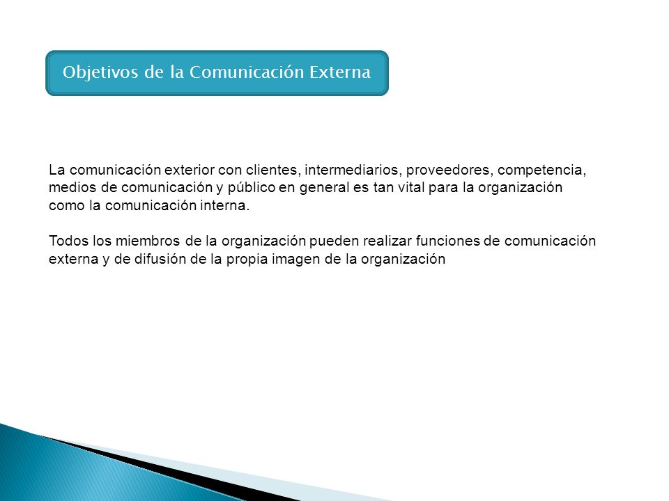 Objetivos de la Comunicación Externa