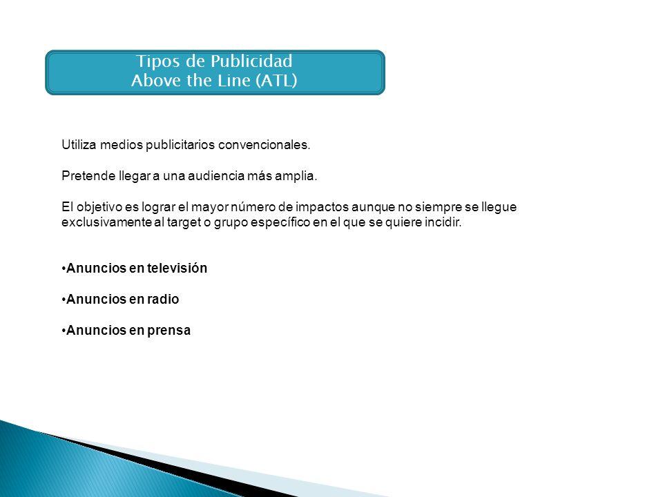 Tipos de Publicidad Above the Line (ATL)