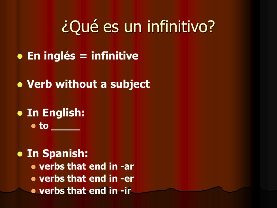 ¿Qué es un infinitivo En inglés = infinitive Verb without a subject