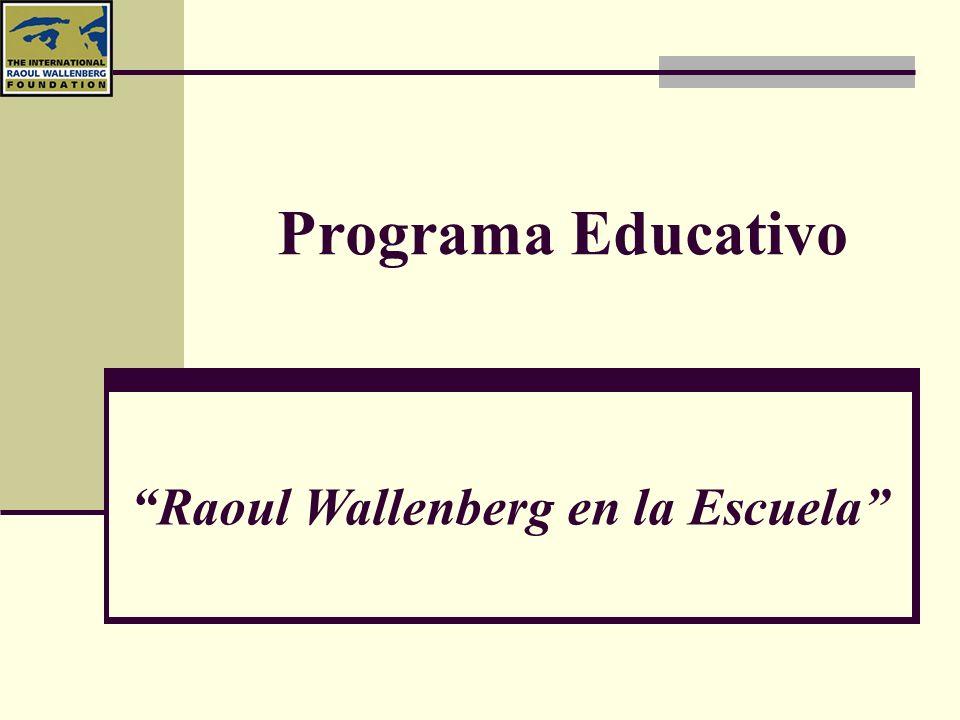 Raoul Wallenberg en la Escuela