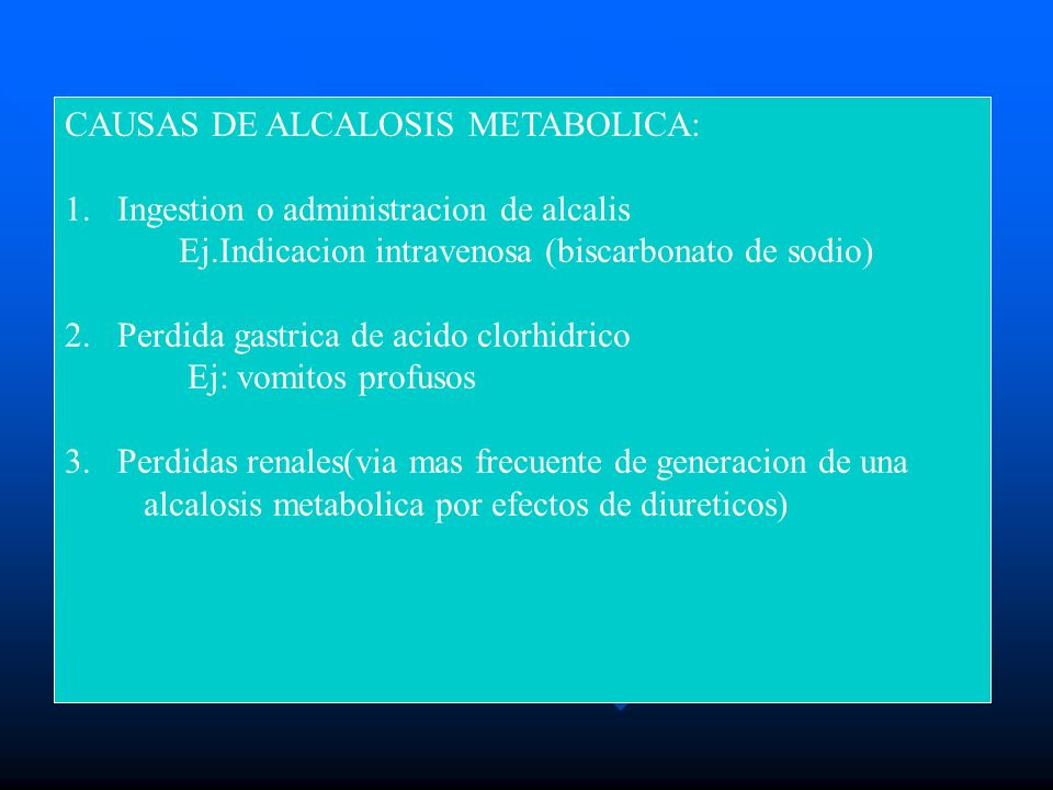 CAUSAS DE ALCALOSIS METABOLICA: