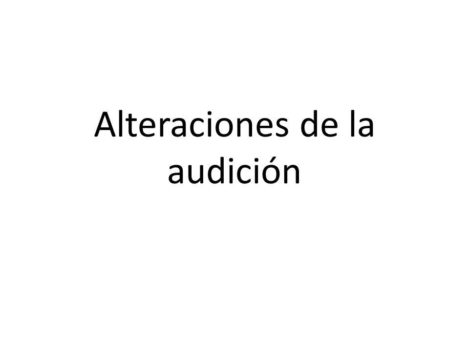 Alteraciones de la audición